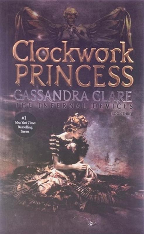 کتاب Clockwork Princess - The Infernal Devices 3