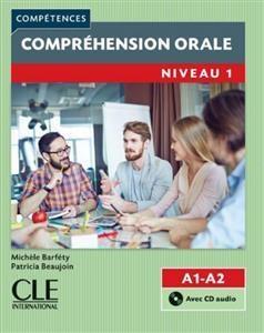 کتاب Comprehension orale 1 - Niveau A1/A2 + CD - 2eme سیاه و سفید