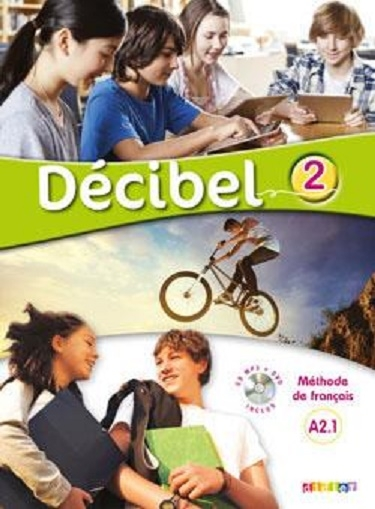 کتاب Decibel 2 niv.A2.1 - Livre + Cahier + CD mp3 + DVD