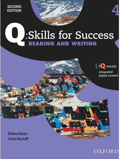 کتاب کیو اسکیلز فور ساکسس Q Skills for Success 4 Reading and Writing 2nd+CD