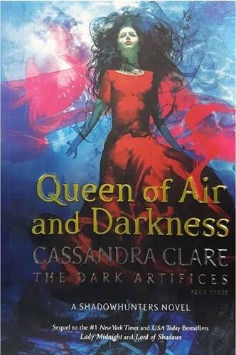 کتاب Queen of Air and Darkness - The Dark Artifices 3