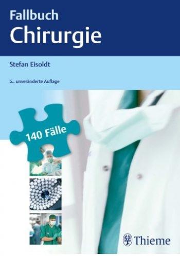 کتاب Fallbuch Chirurgie 140 Fälle aktiv bearbeiten