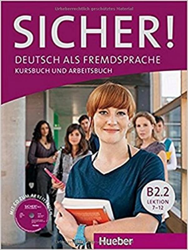 کتاب SICHER ! B2.2 LEKTION 7-12 KURSBUCH UND ARBEITSBUCH + CD