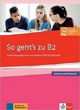 کتاب آزمون آلمانی زوگتز زو (2019) So gehts zu B2 + CD جدید رنگی