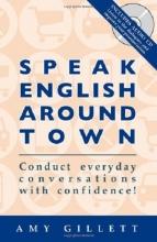 کتاب اسپیک اینگلیش اروند تون Speak English Around Town + CD
