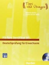 کتاب Fit fürs Zertifikat B1, Deutschprüfung für Erwachsene+ cd