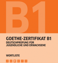 کتاب  Goethe-Zertifikat B1 Wortliste Deutsch
