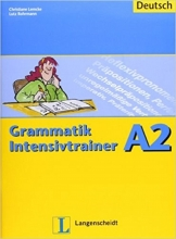 کتاب  Grammatik Intensivtrainer A2