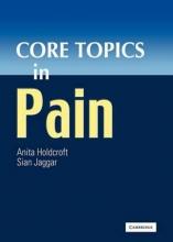 کتاب کور تاپیکس این پین Core Topics in Pain Reissue Edition2011