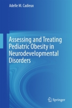 کتاب Assessing and Treating Pediatric Obesity in Neurodevelopmental Disorders