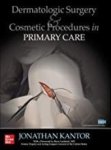 کتاب درماتولوژیک سرجری Dermatologic Surgery and Cosmetic Procedures in Primary Care Practice
