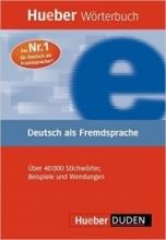 کتاب Hueber Worterbuch Deutsch Als Fremdsprache Uber 40000 Stichworter, Beispiele und Wendungen