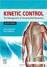 کتاب Kinetic Control Revised Edition: The Management of Uncontrolled Movement