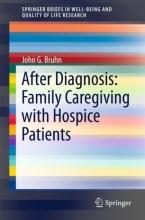 کتاب After Diagnosis: Family Caregiving with Hospice Patients