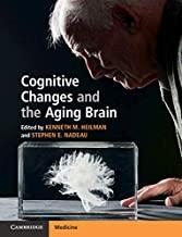 کتاب کاگنتیو چینجز اند د ایجینگ برین Cognitive Changes and the Aging Brain, 1st Edition2019