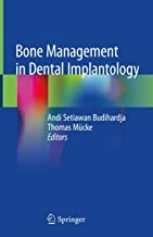 کتاب بون منیجمنت این دنتال ایمپلنتولوژی Bone Management in Dental Implantology 1st ed. 2019 Edition