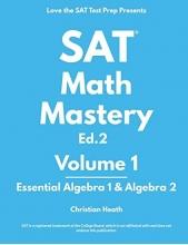 کتاب اس ای تی مت مستری SAT Math Mastery Essential Algebra 1 & Algebra 2
