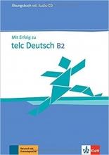 کتاب MIT Erfolg Zu Telc Deutsch B2: Ubungsbuch