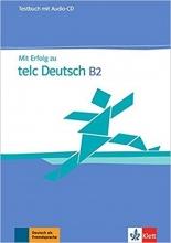 کتاب MIT Erfolg Zu Telc Deutsch B2: Testbuch