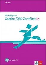 کتاب MIT Erfolg Zum Goethe-Zertifikat: Testbuch B1 MIT CD