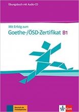 کتاب Mit Erfolg zum Goethe-Zertifikat: Ubungsbuch B1 mit CD