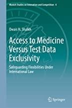 کتاب اکسس تو مدیسین ورسس تست دیت اکسکلوسیویتی Access to Medicine Versus Test Data Exclusivity : Safeguarding Flexibilities Unde