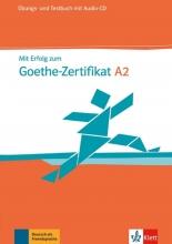 کتاب Mit Erfolg Zum Goethe-Zertifikat: Ubungs- Und Testbuch A2 Mit Audio-CD