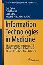 کتاب اینفورمیشن تکنولوژیز این مدیسین Information Technologies in Medicine : 5th International Conference, ITIB 2016 Kamień Śląs