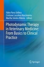 کتاب فتودینامیک تراپی این وترینری مدیسین Photodynamic Therapy in Veterinary Medicine: From Basics to Clinical Practice