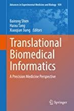 کتاب ترنسلیشنال بیومدیکال اینفورماتیکس Translational Biomedical Informatics : A Precision Medicine Perspective