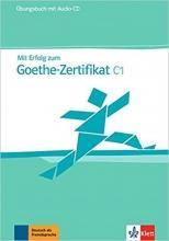 کتاب Mit Erfolg zum Goethe-Zertifikat: Ubungsbuch C1 + CD