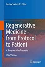 کتاب رجنراتیو مدیسین Regenerative Medicine - from Protocol to Patient : 4. Regenerative Therapies I