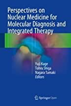 کتاب پرسپکتیوز آن نیوکلیر مدیسین فور مولکولارPerspectives on Nuclear Medicine for Molecular Diagnosis and Integrated Therapy