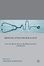 کتاب مدیسین آفتر د هولوکاست Medicine after the Holocaust : From the Master Race to the Human Genome and Beyond