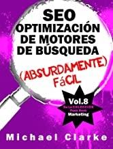 کتاب SEO Optimización de Motores de Búsqueda (Absurdamente) Fácil
