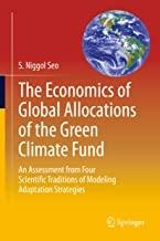کتاب اکونامیکس آف گلوبال الوکیشن The Economics of Global Allocations of the Green Climate Fund : An Assessment from Four Scienti