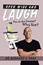 کتاب اپن واید Open Wide and Laugh: Fun at the Dentist? Why Not?