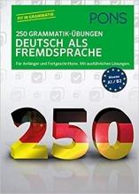 کتاب PONS 250 Grammatik-Übungen Deutsch als Fremdsprache (German) Perfect Paperback