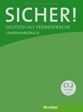 کتاب معلم Sicher! C1/2: Deutsch als Fremdsprache / Lehrerhandbuch