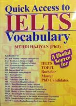 کتاب Quick Access to IELTS Vocabulary اثر مهدی حاجیان