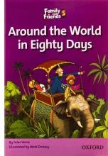 کتاب Family and Friends Readers 5 Around the World in Eighty Days