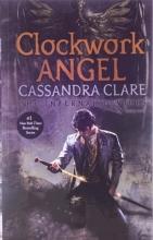 کتاب Clockwork Angel - The Infernal Devices 1