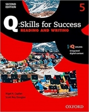 کتاب کیو اسکیلز فور ساکسس Q Skills for Success 5 Reading and Writing 2nd+CD