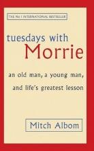 کتاب Tuesdays with Morrie