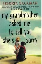 کتاب My Grandmother Asked Me to Tell You Shes Sorry