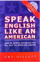 کتاب اسپیک انگلیش لایک ان امریکن Speak English Like An American-Amy Gillet+CD