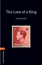کتاب داستان  آکسفورد بوک وارمز تو لاو آف کینگ Oxford Bookworms 2 The Love of A King