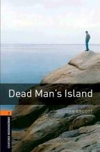 کتاب داستان آکسفورد بوک وارمز تو دد منز ایسلند Oxford Bookworms 2 Dead Mans Island