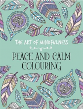 کتاب The Art of Mindfulness-Peace and Calm Colouring