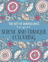 کتاب The Art of Mindfulness-Serene and Tranquil Colouring